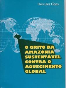 """Livro """"O Grito da Amazônia Sustentável contra o aquecimento global"""""""